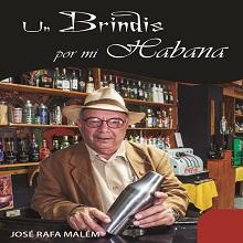 Un brindis por mi Habana