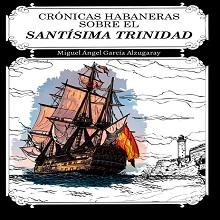 Crónicas Habaneras sobre el Santísima Trinidad