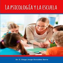 La sicología y la escuela. Un punto de vista inspirado en el ideario martiano
