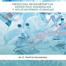 Medicina regenerativa, aspectos generales y aplicaciones clínicas