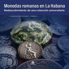 Monedas romanas en La Habana. Redescubrimiento de una colección universitaria