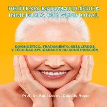 Prótesis estomatológica inmediata convencional