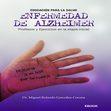 Enfermedad de Alzheimer. Profilaxis y Ejercicios en la etapa inicial