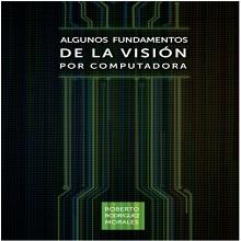 Algunos fundamentos de la Visión por computadora